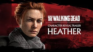 OVERKILL's The Walking Dead - Heather Trailer