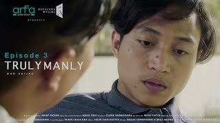 Web Series Truly Manly - Episode  03