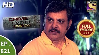 Crime Patrol Dial 100 - Ep 821 - Full Episode - 16th July, 2018 width=