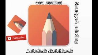 Cara mudah smudge & blending   sketchbook android