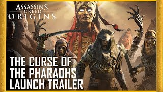 Assassin's Creed Origins - The Curse of the Pharaohs Megjelenés Trailer
