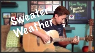 getlinkyoutube.com-Sweater Weather - The Neighbourhood - Fingerstyle Guitar Cover