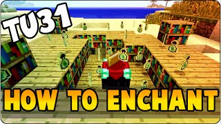 getlinkyoutube.com-Minecraft TU31 Update New Enchantment System Tutorial - How To Enchant PS3, PS4, Wii U & Xbox