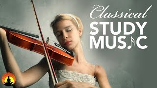 Study Music for Concentration, Instrumental Music, Classical Music, Work Music, Relax, ♫E117
