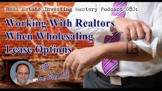 getlinkyoutube.com-REIM 080 » Working With Realtors When Wholesaling Lease Option Homes