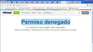 Como Descargar Videos con Permiso Denegado Vimeo