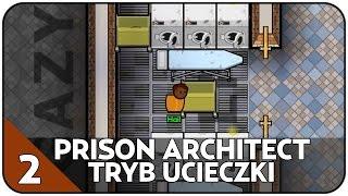 getlinkyoutube.com-ZABIŁEM STRAŻNIKA - TRYB UCIECZKI Z WIĘZIENIA - PRISON ARCHITECT 1.0 #2 [PL/HD]