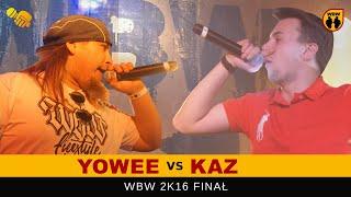 getlinkyoutube.com-bitwa KAZ vs YOWEE # WBW 2016 Finał # freestyle battle