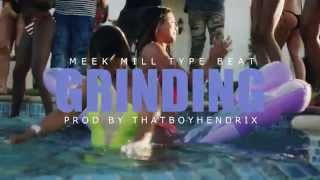 "getlinkyoutube.com-""GRINDING"" Meek Mill. Lil Durk, RichHomieQuan Type Beat | Prod By @ThatBoyHendrix"