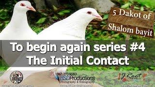 E19 To begin again series #4 -The Initial Contact