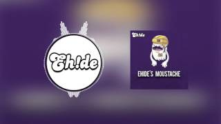 getlinkyoutube.com-EH!DE - Ehide's Moustache (60k Freebie)