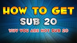 getlinkyoutube.com-HOW TO BE SUB 20 & WHY YOU ARE NOT SUB 20 [3x3]