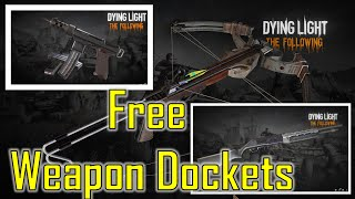 Dying Light DLC: The Following Weapons & FREE Weapon Dockets!