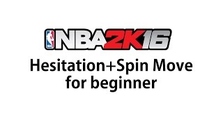 getlinkyoutube.com-NBA 2K16 Hesitation and Spin Move Tutorial for beginner (헤지테이션과 스핀무브)