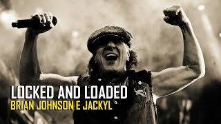 Brian Johnson e Jackyl - Locked and Loaded (1997)