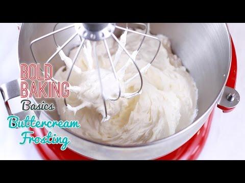 How to Make the Best-Ever Vanilla Buttercream Frosting - Gemma's Bold Baking Basics Ep 9