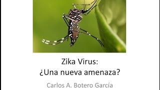 getlinkyoutube.com-Zika Virus, ¿Una nueva amenaza?