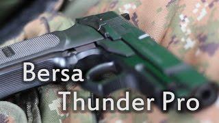 getlinkyoutube.com-Bersa Thunder Pro Review - Impressive New Pistol