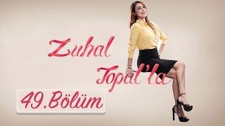 getlinkyoutube.com-Zuhal Topal'la 49. Bölüm (HD) | 28 Ekim 2016