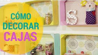 getlinkyoutube.com-Cómo decorar Cajas de Fruta, Cajas de Madera y Cajas Recicladas con Telas Divinas.....en Español.
