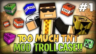 getlinkyoutube.com-Minecraft Mods / Mod Trollcase - TOO MUCH HILARIOUS LAUGH (Too Much TNT MOD)