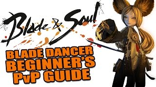 getlinkyoutube.com-BLADE & SOUL: BLADE DANCER Beginner's PvP Guide - Skills, Combos & Tips [Sponsored]