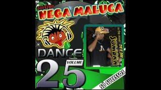 getlinkyoutube.com-CD Saveiro Nega Maluca Vol.25 DANCE |CD Completo|