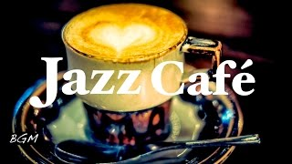 getlinkyoutube.com-Jazz Instrumental Music - Cafe Music - Background Music For Study,Work,Relax