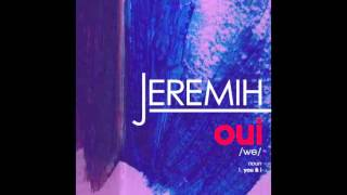 getlinkyoutube.com-Jeremih - oui (Official Audio)