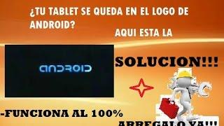 getlinkyoutube.com-Como arreglar Tablet que se queda en ANDROID. UNICA solución 100% real y FACIL Y RAPIDO 2016