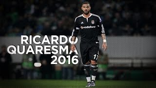 getlinkyoutube.com-Ricardo Quaresma 2016 - Champion of Beşiktaş - Goals and Skills | HD