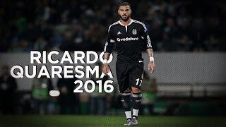 getlinkyoutube.com-Ricardo Quaresma 2016 - Champion of Beşiktaş - Goals and Skills   HD