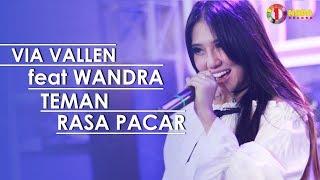 VIA VALLEN feat WANDRA - TEMAN RASA PACAR with ONE NADA (Official Music Video)