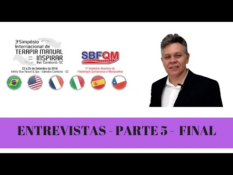 Vídeo: Simpósio Internacional de Terapia Manual - Entrevistas parte 5 Final