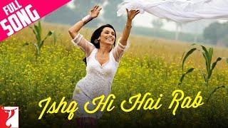 Ishq Hi Hai Rab - Full Song   Dil Bole Hadippa   Shahid Kapoor   Rani Mukerji