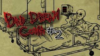 Bad Dream Coma [02] : ฝันร้ายที่โรงพยาบาลหลอน