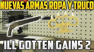 getlinkyoutube.com-GTA V O NUEVAS ARMAS Y ROPA Truco Para Disparar Sin recargar con Nueva Pistola ILL GOTTEN GAINS 2
