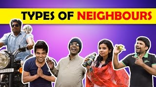 Types of Neighbours We all have | The Half-Ticket Shows