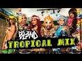 TROPICAL MIX - DJ BL3ND [HD]