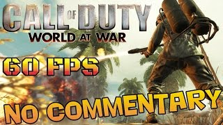 getlinkyoutube.com-Call of Duty: World At War - Full Game Walkthrough  【NO Commentary】 【60FPS】