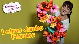 getlinkyoutube.com-Letras Jumbo Florales :: Chuladas Creativas :: Sammily
