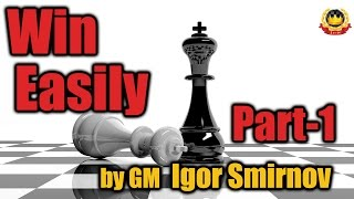 getlinkyoutube.com-Win Easily - Part 1 by GM Igor Smirnov