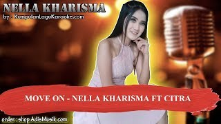 MOVE ON - NELLA KHARISMA FT CITRA Karaoke