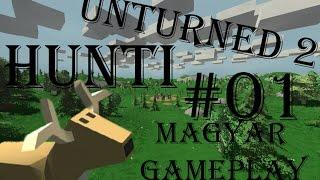 getlinkyoutube.com-Unturned első látásra gameplay huntival Magyarul- Nem értek ehhez xD