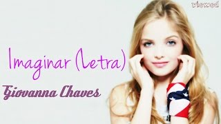 getlinkyoutube.com-Imaginar (Letra )- Giovanna Chaves