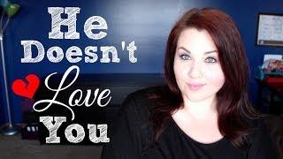 getlinkyoutube.com-He Doesn't Love You.