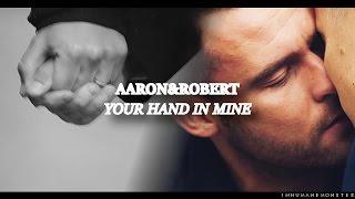 getlinkyoutube.com-aaron/robert | your hand in mine