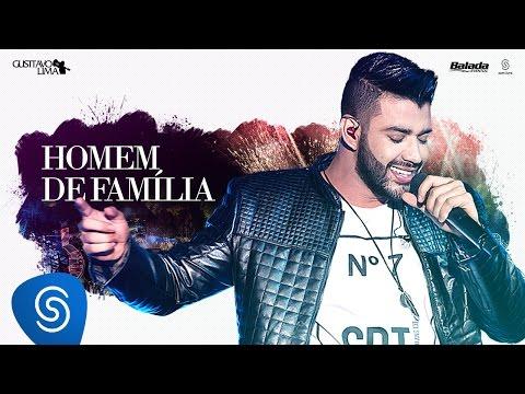 Gusttavo Lima - Homem de Familia