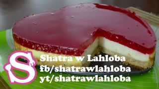 getlinkyoutube.com-تشيز كيك بالجيلي | cheese cake with jelly