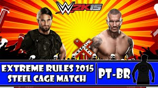 WWE 2K15 - Extreme Rules 2015: Seth Rollins vs Randy Orton - Steel Cage Match